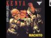 MACHITO: Kenya